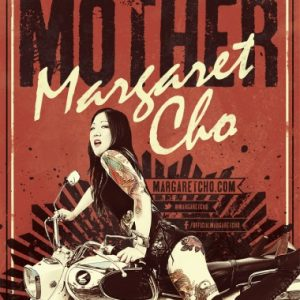 MargaretCho_Mother-ADMAT-SMALL-380x494-001