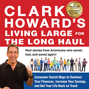 3 things we learned from Clark Howard's new book